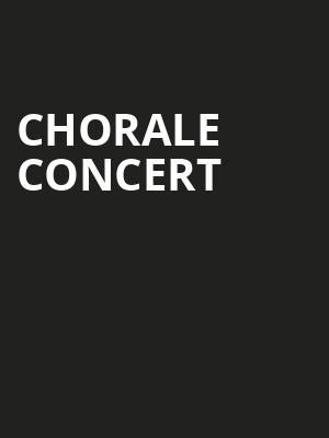 Chorale Concert at Singletary Center for the Arts