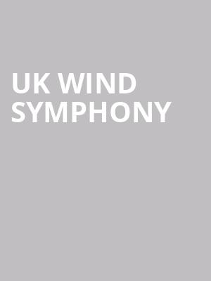 UK Wind Symphony at Singletary Center for the Arts