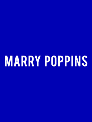 Mary Poppins, Lexington Opera House, Lexington
